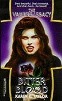 Bitter Blood (The Vampire Legacy, #2)