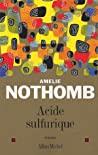 Acide sulfurique by Amélie Nothomb
