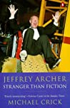Jeffrey Archer: Stranger than Fiction