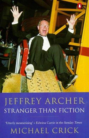 Jeffrey Archer: Stranger than Fiction