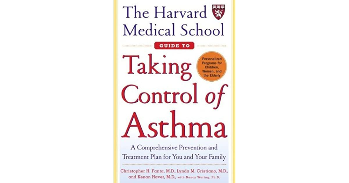 The Harvard Medical School Guide to Taking Control of Asthma by