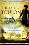 Fall of Toulon: The Royal Navy and the Royalist Last Stand Against the French Revolution