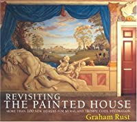 Revisting the Painted House. Graham Rust
