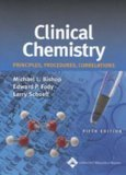 Clinical Chemistry Principles, Techniques, Correlations, 8th Edition