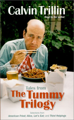 Tales from the Tummy Trilogy by Calvin Trillin