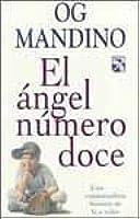 El Angel Numero Doce: Una Conmovedora Historia De Fe Y Valor
