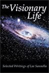 The Visionary Life: Selected Writings