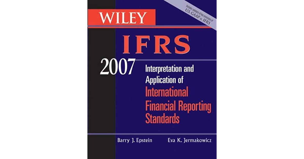 wiley interpretation and application of international financial reporting standards 2011 wiley ifrs