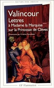 Lettres à Madame la Marquise sur la Princesse de Clèves