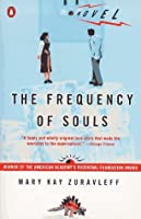 The Frequency of Souls