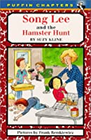 Song Lee and the Hamster Hunt