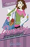 Decorating Schemes (A Deadly Décor Mystery, #2)