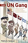 The UN Gang by Pedro Sanjuan