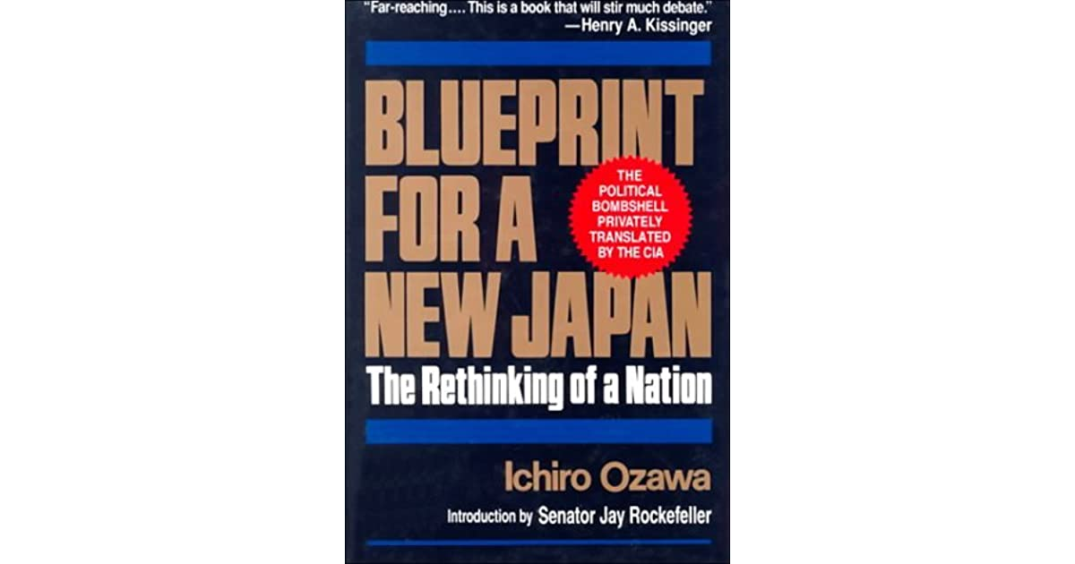 Blueprint for a new japan the rethinking of a nation by ichiro ozawa malvernweather Images