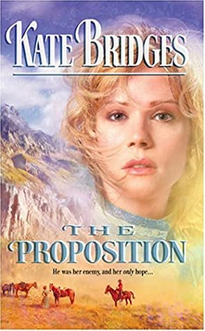 The Proposition (Canadian Mounties, #4; Reid Brothers Trilogy, #1)