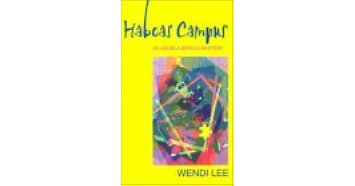 Habeas Campus Angela Matelli 5 By Wendi Lee