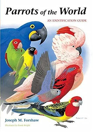 Parrots of the World: An Identification Guide