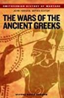 The Wars of the Ancient Greeks (History of Warfare)