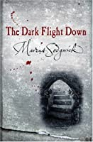The Dark Flight Down (Book of Dead Days, #2)