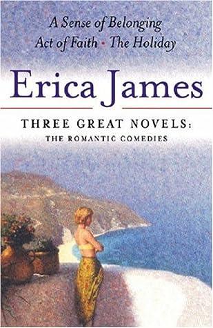 Three Great Novels: A Sense of Belonging / Act of Faith / The Holiday