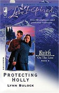 Protecting Holly (Faith on the Line #6)