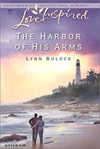 The Harbor Of His Arms (Safe Harbor, #1)