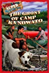 Ghost of Camp Ka Nowato (Wishbone Super Mysteries, #2)
