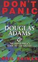 Don't Panic: Douglas Adams & The Hitch Hiker's Guide To The Galaxy