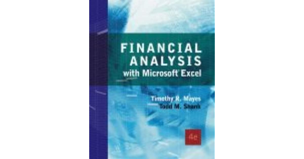 Financial Analysis with Microsoft Excel by Timothy R. Mayes