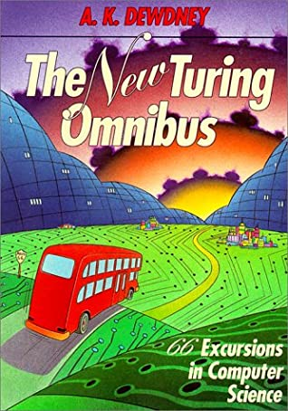 The New Turing Omnibus: 66 Excursions In Computer Science