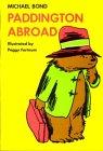 Paddington Abroad (Paddington Bear, #4)