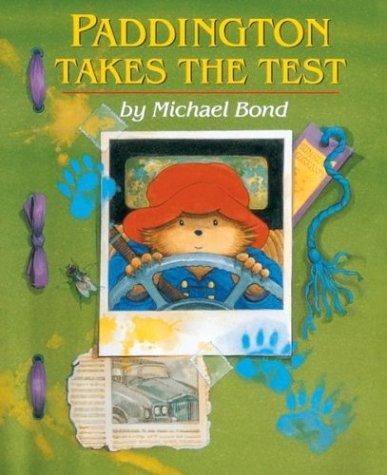 Bond Michael Paddington Takes the Test