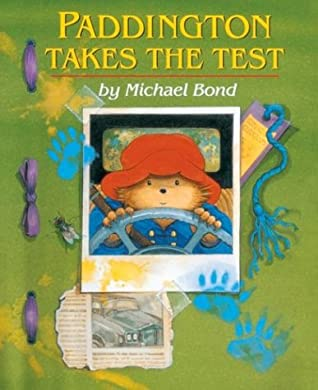 Paddington Takes the Test (Paddington, #11)