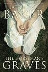 The Horseman's Graves