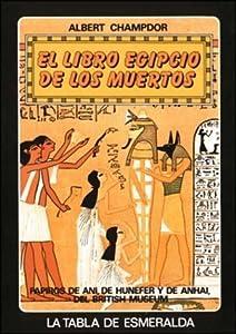 El Libro Egipcio de Los Muertos (Arca de Sabiduria 48)