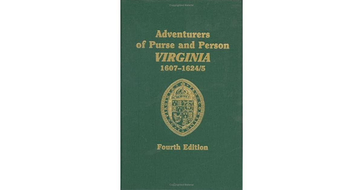 Adventurers Of Purse And Person Virginia 1607 1624 5 By