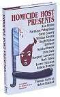 Homicide Host Presents: A Collection Of Original Mysteries