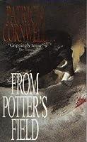 From Potter's Field (Kay Scarpetta, #6)