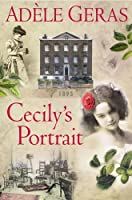 Cecily's Portrait (Historical House, #3)