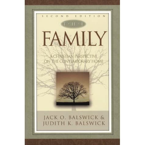 The family a christian perspective on the contemporary home by jack the family a christian perspective on the contemporary home by jack o balswick fandeluxe Choice Image