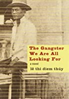 The Gangster We Are All Looking For