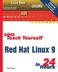 Sams Teach Yourself Red Hat Linux 9 In 24 Hours