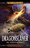 Dragonslayer  (Gotrek & Felix #4)