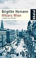 Hitlers Wien: Lehrjahre eines Diktators
