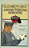 Arrow Pointing Nowhere (Henry Gamadge, #7)