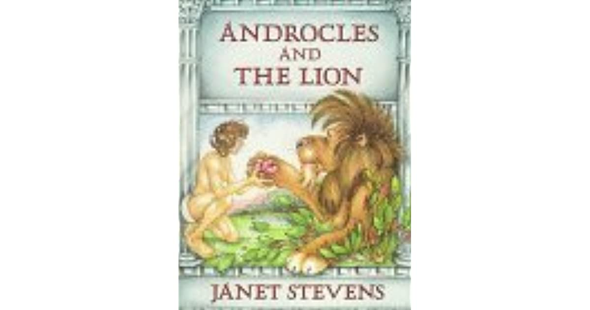 Androcles And The Lion: An Aesop Fable by Janet Stevens