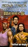 Rebels, Book 1: The Conquered (Star Trek: Deep Space Nine, #24)