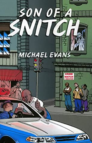 Son Of A Snitch by Michael Evans
