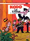 Kodo Le Tyran (Spirou et Fantasio, #28)