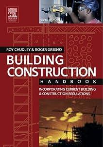 Building Construction Handbook: Incorporating Current Building & Construction Regulations